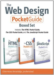 The Web Design Pocket Guide Boxed Set (Includes The HTML Pocket Guide, The JavaScript Pocket Guide, and The CSS Pocket Guide) (Paperback)-cover