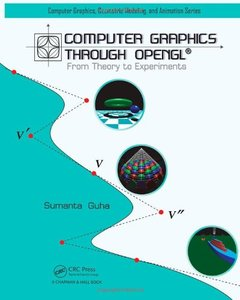 Computer Graphics Through OpenGL: From Theory to Experiments (Hardcover)-cover