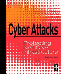 Cyber Attacks: Protecting National Infrastructure (Hardcover)-cover