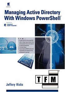 Managing Active Directory with Windows PowerShell: TFM (Paperback)-cover