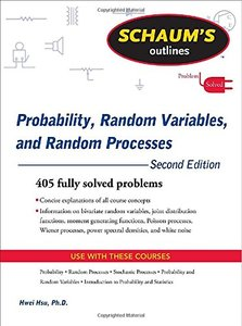 Schaum's Outline of Probability, Random Variables, and Random Processes, 2/e (Paperback)-cover