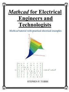 Mathcad for Electrical Engineers and Technologists (Paperback)