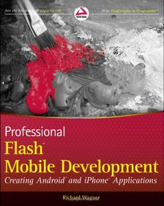 Professional Flash Mobile Development: Creating Android and iPhone Applications (Paperback)-cover