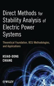 Direct Methods for Stability Analysis of  Electric Power Systems: Theoretical Foundation, BCU Methodologies, and Applications (Hardcover)-cover