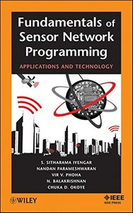 Fundamentals of Sensor Network Programming: Applications and Technology (Hardcover)