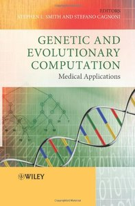 Genetic and Evolutionary Computation: Medical Applications (Hardcover)-cover