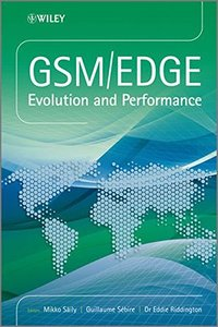GSM/EDGE: Evolution and Performance (Hardcover)