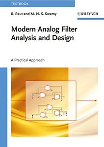 Modern Analog Filter Analysis and Design: A Practical Approach (Paperback)