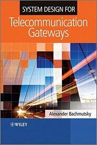 System Design for Telecommunication Gateways (Hardcover)-cover