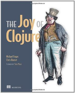 The Joy of Clojure: Thinking the Clojure Way (Paperback)-cover