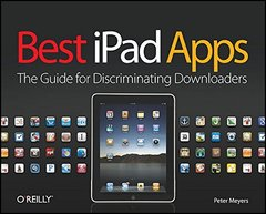 Best iPad Apps: The Guide for Discriminating Downloaders (Paperback)-cover
