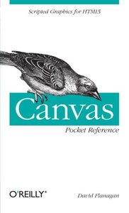 Canvas Pocket Reference: Scripted Graphics for HTML5 (Paperback)-cover