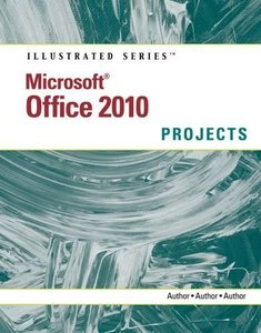 Microsoft Office 2010: Illustrated Projects (Paperback)-cover