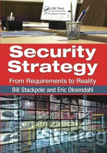 Security Strategy: From Requirements to Reality (Paperback)