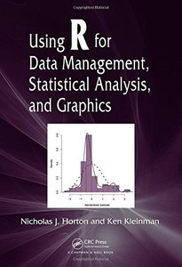 Using R for Data Management, Statistical Analysis, and Graphics (Paperback)-cover