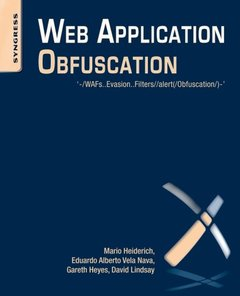 Web Application Obfuscation: '-/WAFs..Evasion..Filters//alert(/Obfuscation/)-' (Paperback)-cover