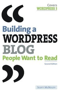 Building a WordPress Blog People Want to Read, 2/e (Paperback)-cover