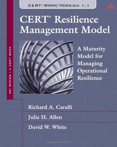 CERT Resilience Management Model (RMM): A Maturity Model for Managing Operational Resilience (Hardcover)-cover