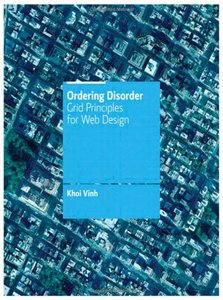 Ordering Disorder: Grid Principles for Web Design (Paperback)-cover