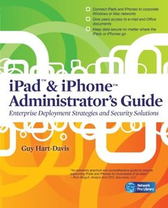 iPad & iPhone Administrators Guide: Enterprise Deployment Strategies and Security Solutions (Paperback)-cover