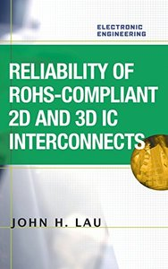 Reliability of RoHS-Compliant 2D and 3D IC Interconnects (Hardcover)-cover