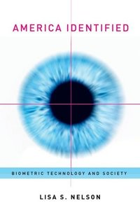 America Identified: Biometric Technology and Society (Hardcover)-cover