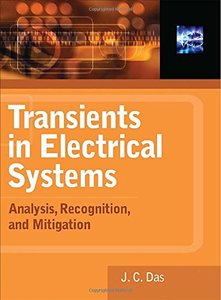Transients in Electrical Systems: Analysis, Recognition, and Mitigation (Hardcover)-cover