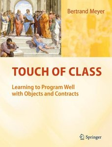 Touch of Class: Learning to Program Well with Objects and Contracts (Hardcover)-cover