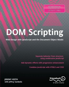 DOM Scripting, 2/e : Web Design with JavaScript and the Document Object Model Paperback)-cover