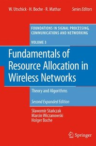 Fundamentals of Resource Allocation in Wireless Networks: Theory and Algorithms, 2/e  (Hardcover)-cover