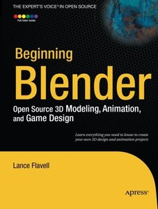 Beginning Blender: Open Source 3D Modeling, Animation, and Game Design (Paperback)-cover