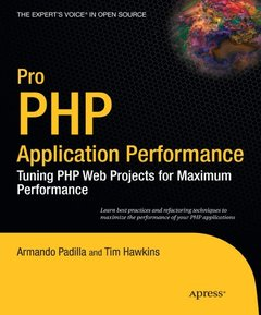 Pro PHP Application Performance: Tuning PHP Web Projects for Maximum Performance (Paperback)-cover
