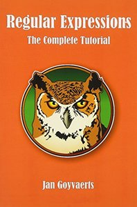 Regular Expressions: The Complete Tutorial (Paperback)-cover