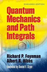 Quantum Mechanics and Path Integrals: Emended Edition (Paperback)-cover
