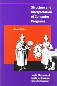 Structure and Interpretation of Computer Programs, 2/e (Paperback)-cover