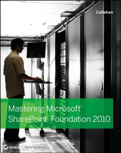 Mastering Microsoft SharePoint Foundation 2010 (Paperback)-cover