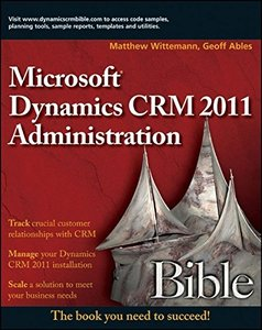Microsoft Dynamics CRM 2011 Administration Bible (Paperback)-cover