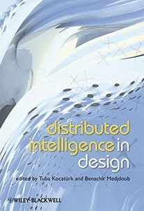 Distributed Intelligence In Design (Hardcover)