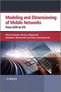 Modelling and Dimensioning of Mobile Wireless Networks: From GSM to LTE (Hardcover)-cover