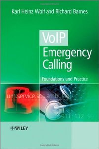 VoIP Emergency Calling: Foundations and Practice-cover
