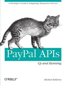 PayPal APIs: Up and Running: A Developer's Guide (Paperback)-cover