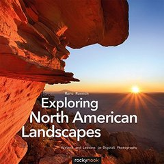 Exploring North American Landscapes: Visions and Lessons in Digital Photography (Paperback)-cover