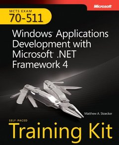 MCTS Self-Paced Training Kit (Exam 70-511): Windows Application Development with Microsoft .NET Framework 4 (Paperback)-cover