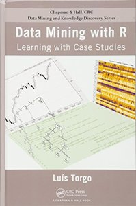 Data Mining with R: Learning with Case Studies (Hardcover)-cover