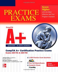 CompTIA A+ Certification Practice Exams (Exams 220-701 & 220-702) (Paperback)-cover