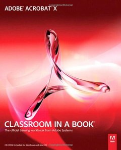 Adobe Acrobat X Classroom in a Book (Paperback)-cover