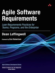 Agile Software Requirements: Lean Requirements Practices for Teams, Programs, and the Enterprise (Hardcover)-cover
