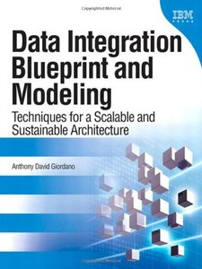 Data Integration Blueprint and Modeling: Techniques for a Scalable and Sustainable Architecture (Hardcover)-cover