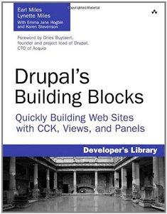 Drupal's Building Blocks: Quickly Building Web Sites with CCK, Views, and Panels (Paperback)-cover