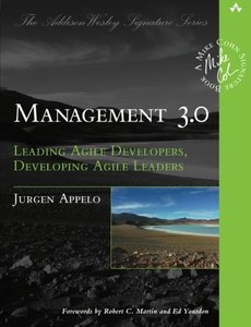 Management 3.0: Leading Agile Developers, Developing Agile Leaders (Paperback)-cover